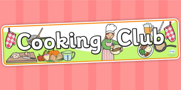 Cooking Club Display Banner - cooking club, cooking club banner, cooking display banner, cooking display banner, club banners, club display