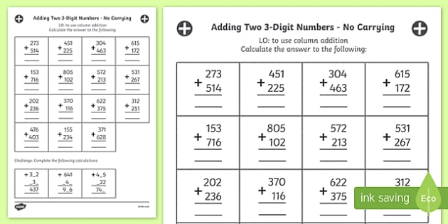 Adding Two 3 Digit Numbers in a Column Worksheet Year 3 - Numbers