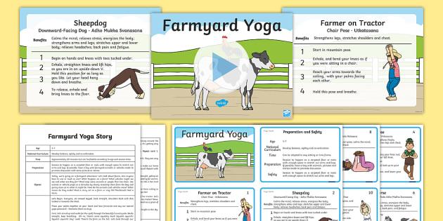 Farmyard Yoga Story PowerPoint Pack - Yoga, health, stress, calm, peace, KS1, KS2, well being, anxiety, work life balance, WLB