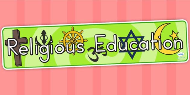 Religious Education Display Banner - religion, RE, religious