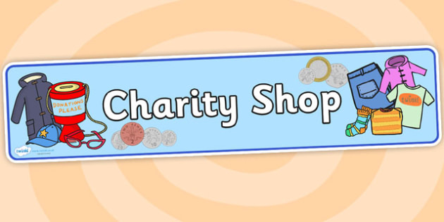 Charity Shop Display Banner - charity shop, charity shop banner, charity shop display, charity shop sign, charity shop header, charity shop role play, shop