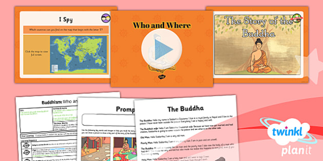 RE: Buddhism: Who and Where Year 4 Lesson Pack 1
