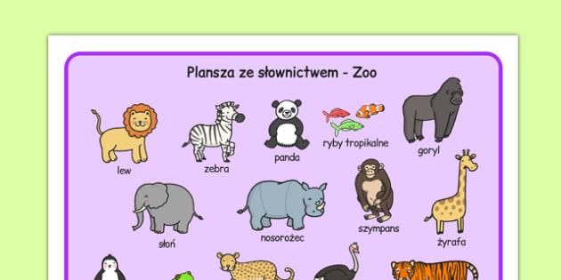 Plansza ze słownictwem Zoo po polsku - zwierzęta, zologiczny