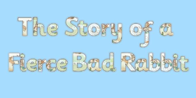 Beatrix Potter - The Story of a Fierce Bad Rabbit Display Lettering - beatrix potter, fierce, bad, rabbit