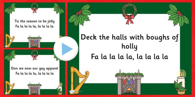 Deck the Halls Christmas Carol Lyrics PowerPoint - deck the halls, christmas, christmas carol, powerpoint, lyrics, lyrics powerpoint, christmas songs