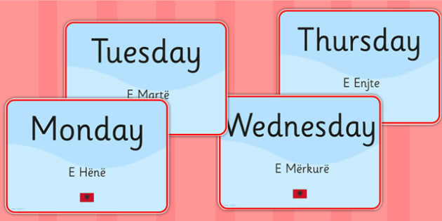 Days of the Week Signs EAL Albanian Version - language, display