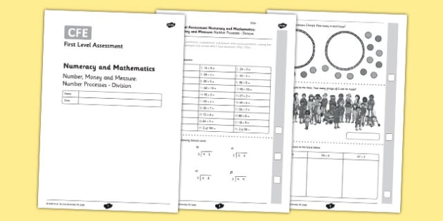 First Level Assessment: Number, Money and Measure - Number Processes - Division - CfE, numeracy, division, number, assessment