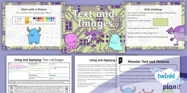 Computing: Using and Applying: Text and images Year 1 Lesson Pack 6