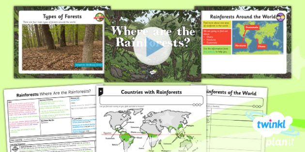 PlanIt - Geography Year 3 - Rainforests Lesson 1: Where Are the Rainforests? Lesson Pack - geography, rainforest, tropical, jungle, biome