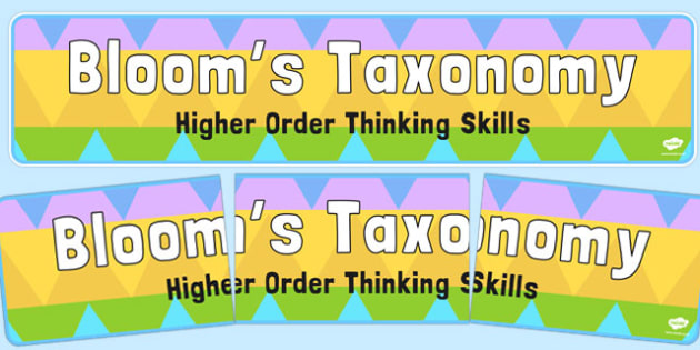 Bloom's Taxonomy Higher Order Thinking Skills Display Banner - display