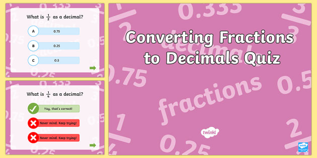 Converting Fractions to Decimals PowerPoint Quiz - fractions