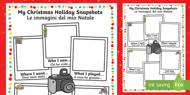 Christmas Holiday Snapshots Writing Frame English/Italian  - Christmas Holiday Snapshots Writing Frame - christmas, holiday, chritmas, chriatmas, christms, chris