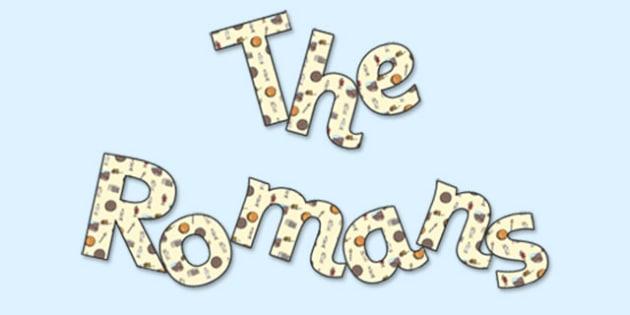 'The Romans' Display Lettering - the romans, romans, romans lettering, romans display, romans display lettering, roman history, romans ks2, history ks2