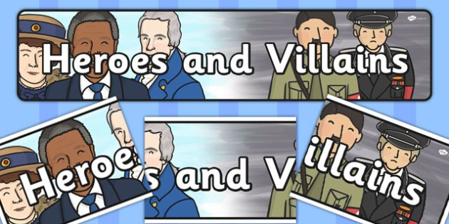 Heroes and Villains Themed Banner - Heroes, villains