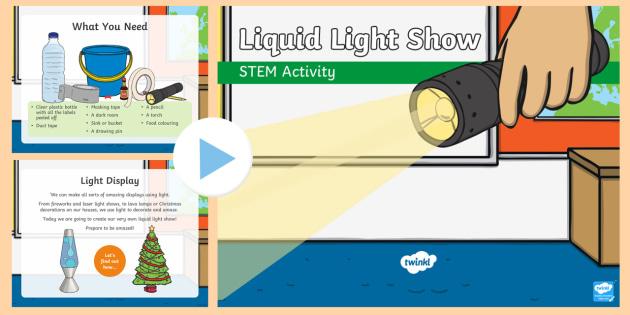 Liquid Light Show PowerPoint - Make it twinkle, STEM, Light, Energy, Forces, Experiment, KS1, KS2, Science