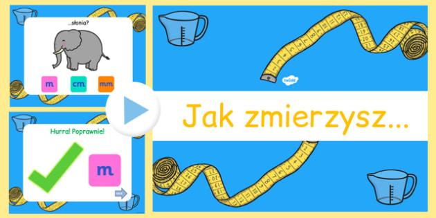 Gra PowerPoint Mierzenie przedmiotów po polsku - matematyka - polish, measurement, powerpoint, games