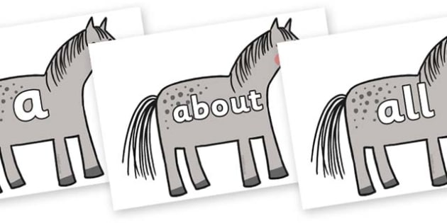 100 High Frequency Words on Horse to Support Teaching on What the Ladybird Heard - High frequency words, hfw, DfES Letters and Sounds, Letters and Sounds, display words
