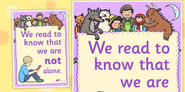 We Read to Know That We Are Not Alone Poster - reading quote poster, reading poster, reading display poster, we read to know that we are not alone