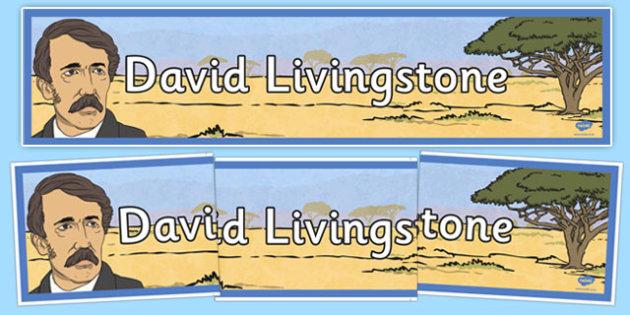 Scottish Significant Individuals - David Livingstone Display Banner - david livingstone, display banner, display, banner