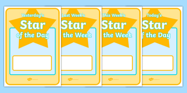 Student (Star) of the Day & Week Display Posters - Star of the day, certificate, foundation, good behaviour award, behaviour management, behaviour reward