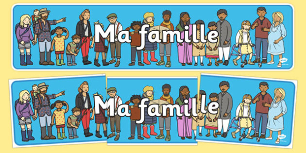 Ma famille Display Banner French - french, Ourselves display,  KS1, display banner, ourselves, all about me, my body, senses, emotions, family, body, growth
