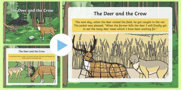The Deer and the Crow Story PowerPoint - Hindu story, friendship story, jackal, deer, crow, net
