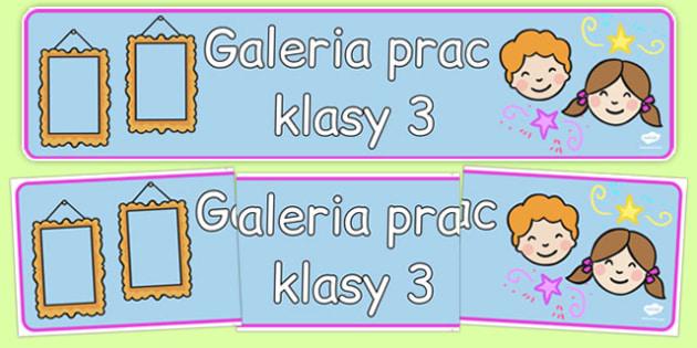 Banner na gazetkę Galeria prac klasy 3 po polsku - początkowe