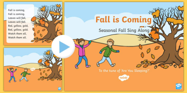 Fall is Coming Sing Along Song PowerPoint