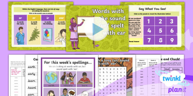 PlanIt Y3 Term 1A W4: /ur/ Sound Spelt as 'ear' Spelling Pack