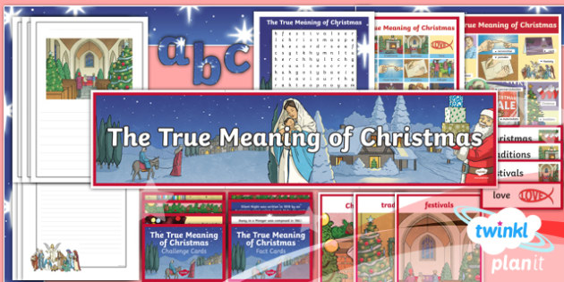 RE: The True Meaning of Christmas Year 5 Additional Resources