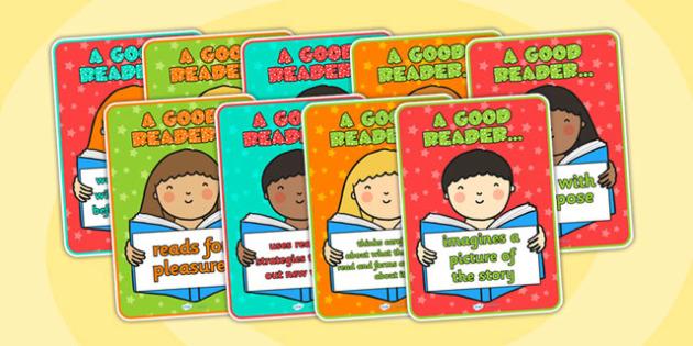 A Good Reader Posters - a good reader, reading, display posters, posters, classroom poster, classroom display, posters for display, poster display, display