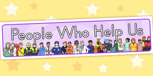 People Who Help Us Display Banner - display header, header