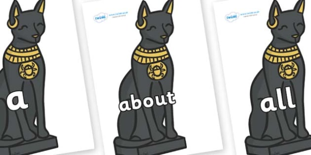 100 High Frequency Words on Egyptian Cats - High frequency words, hfw, DfES Letters and Sounds, Letters and Sounds, display words