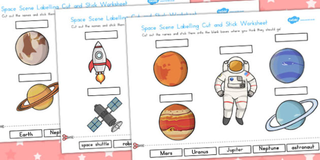Space Scene Labelling Cut and Stick Worksheet - Worksheets, Label
