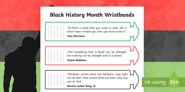 Black History Month Wristbands Activity - Black History Month in Canada, inspiration, wristbands, quotes, civil rights.