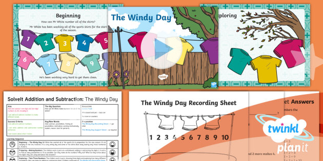 PlanIt Y1 Addition and Subtraction SolveIt Lesson Pack The Windy Day - problem solving, maths mastery, puzzle, solve, higher thinking, consolidate, apply, year 1, year one