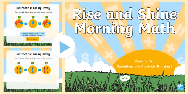 Rise and Shine Kindergarten Morning Math Operations and Algebraic Thinking 3 PowerPoint - Morning Work, Kindergarten Math, Operations and Algebraic Thinking, Subtraction, Taking Apart