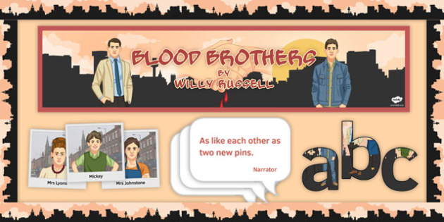 Blood Brothers Display Pack - Blood Brothers, Quotations, Borders, Lettering, Display, Mrs Johnstone, Mrs Lyons, Edward, Mickey, Linda, Sammy, Mr Lyons, Narrator