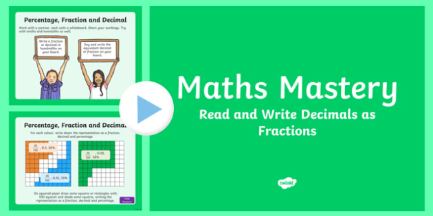 Year 5, Fractions and Decimals, Read Write Decimals as Fractions Maths Mastery PowerPoint