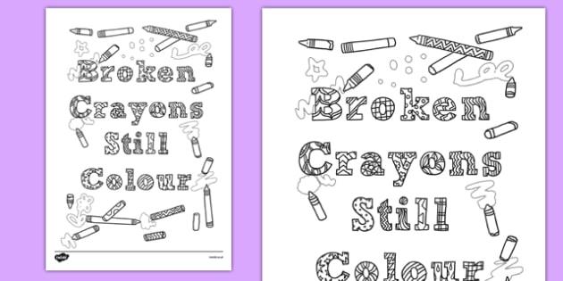 Broken Crayons Still Colour' Mindfulness Colouring Sheet - broken crayons, colour, mindfulness, colouring