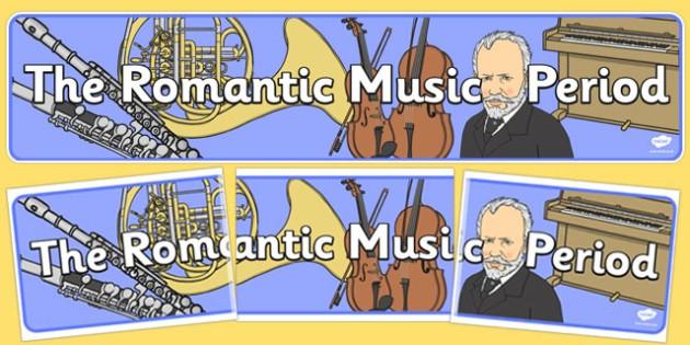 Romantic Period Music Display Banner - romantic period, display
