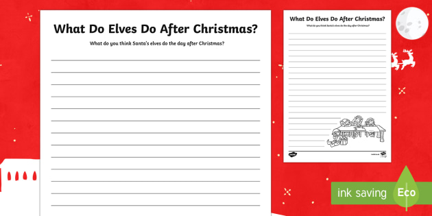 What Do Elves Do after Christmas? Writing Activity Sheet - Canada Christmas, christmas, christmas writing, writing prompt