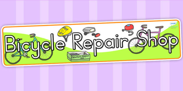 Bicycle Repair Shop Role Play Display Banner -role play, banner