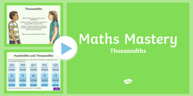Year 5, Fractions and Decimals, Thousandths Maths Mastery Activities PowerPoint
