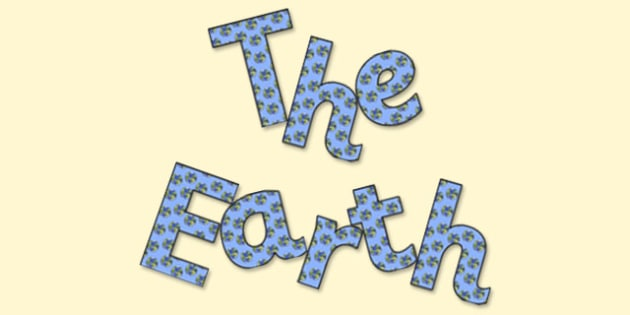 'The Earth' Display Lettering - the earth, the earth lettering, the earth display, the earth display title, the earth display letters, space display
