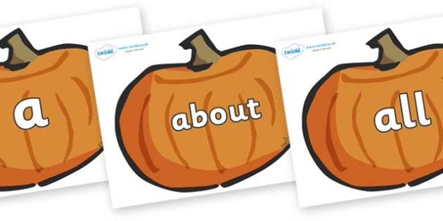 100 High Frequency Words on Pumpkins - High frequency words, hfw, DfES Letters and Sounds, Letters and Sounds, display words