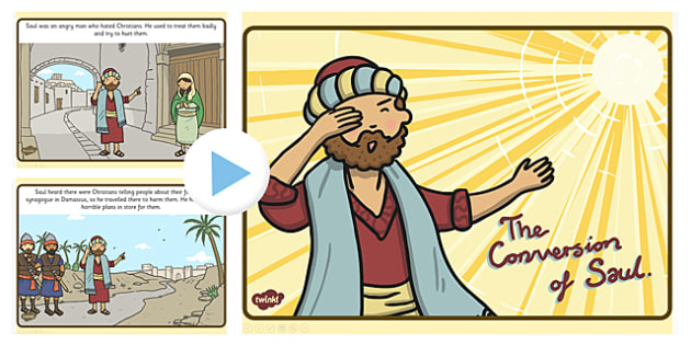 The Conversion of Saul PowerPoint - Conversion of Saul, religion, bible stories, kindergarten, elementary, usa, road to damascus