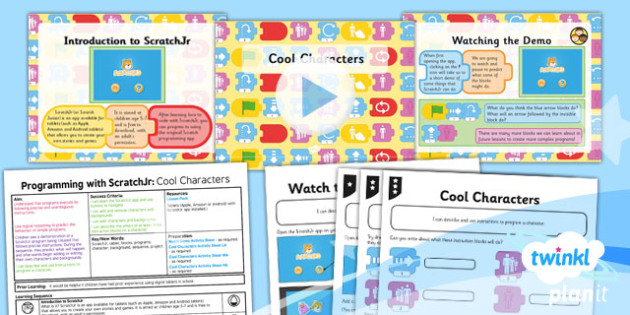 PlanIt - Computing Year 1 - Programming with ScratchJr Lesson 1: Cool Characters Lesson Pack - code, coding, programming, algorithms