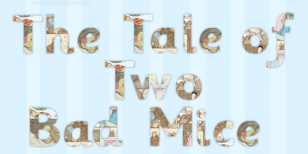 The Tale of Two Bad Mice Display Lettering - two bad mice, display, lettering