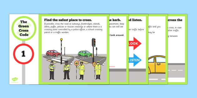 The Green Cross Code Posters - green cross, code, road, posters